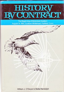 History by Contract details Whitehead's life, his successful flights, and Smithsonian's maneuvers to avoid and deny Whitehead credit of any kind.