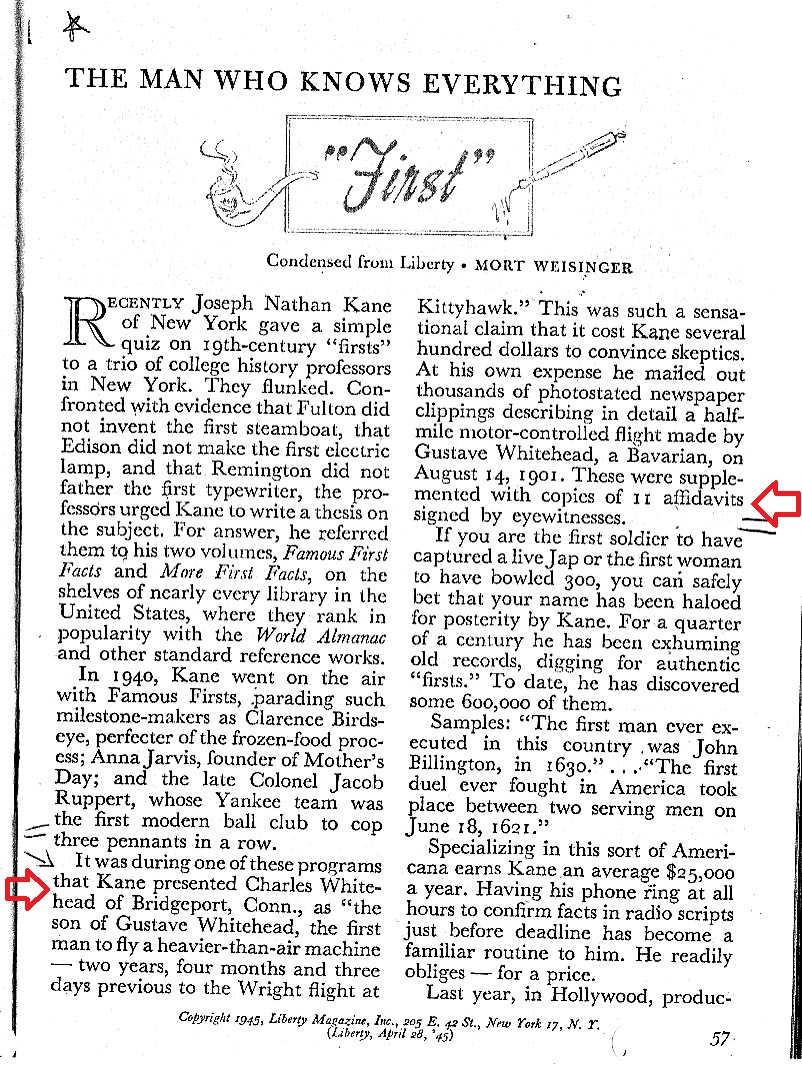 "This Reader's Digest column entitled ""Firsts"" mentions Gustave Whitehead claims recently covered in a coast-to-coast radio show featuring Whitehead's son, Charles. Findley became upset and worked with Orville to correct this ""problem"". Later, Findley ridiculed the Readers Digest editors and even mentioned trying to get them to retract the statements."
