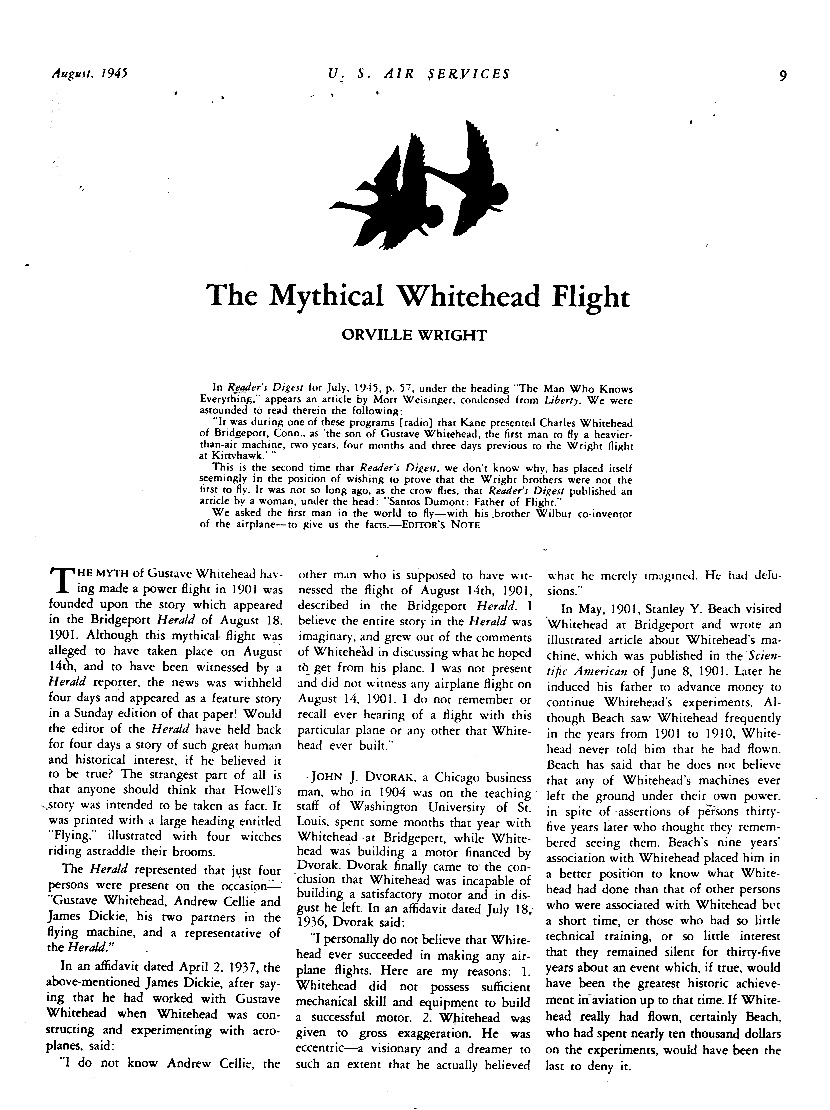 "Orville Wright's heavily biased, misleading article, ""Mythical Whitehead Flight"", part of scheme to discredit Whitehead, orchestrated by Findley and Gardner 1939-1945."
